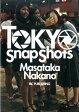 TOKYO Snap Shots