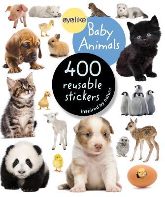 Eyelike Stickers: Baby Animals STICKERS EYELIKE STICKERS BABY (Eyelike Stickers) [ Workman Publishing ]