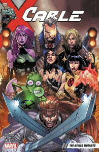 Cable Vol. 2: The Newer Mutants CABLE VOL 2 [ Zeb Wells ]