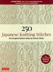 250 Japanese Knitting Stitches The Original Pattern Bibl [ 志田ひとみ ]