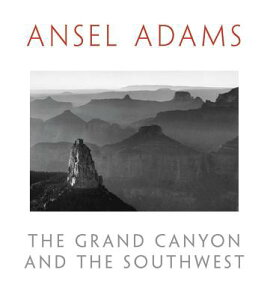 The Grand Canyon and the Southwest GRAND CANYON & THE SOUTHWEST [ Ansel Adams ]