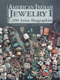 American Indian Jewelry I: 1,200 Artist Biographies AMER INDIAN JEWELRY I (American Indian Art) [ Gregory Schaaf ]