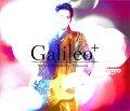 Produced by Masaharu Fukuyama 「Galileo+」(初回限定 「恋の魔力」他Music Clip 3曲収録DVD盤 CD+DVD)