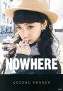 NOWHERE [ 中田クルミ ]