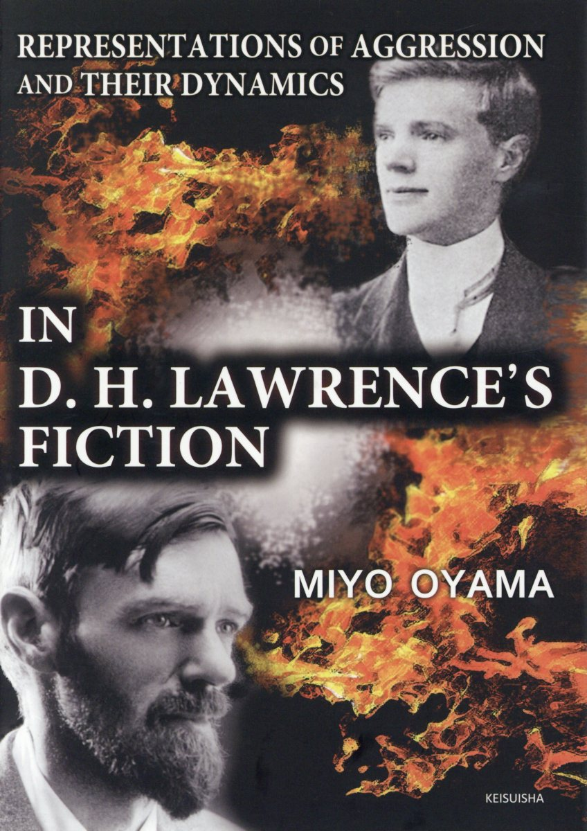 Representations of Aggression and Their Dynamics in D.H.Lawrence's Fiction画像