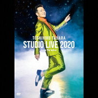 TOSHIHIKO TAHARA STUDIO LIVE 2020 Love Paradise