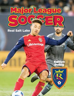 Real Salt Lake REAL SALT LAKE (Major League Soccer Set 2) [ Kaitlyn Duling ]