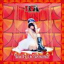 Rally Go Round [ LiSA ]