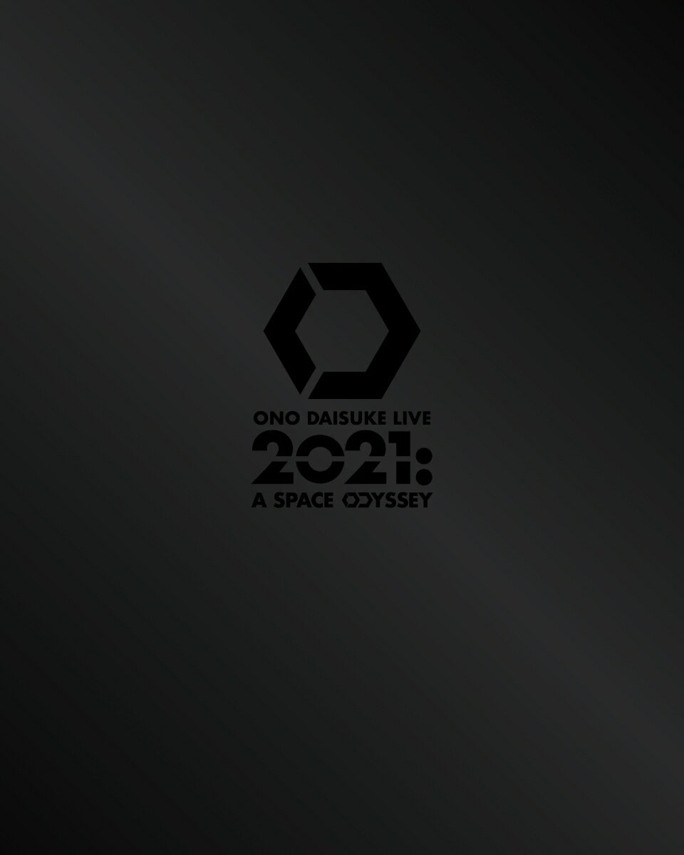 ONO DAISUKE LIVE Blu-ray 2021:A SPACE ODYSSEY【Deluxe Edition】【Blu-ray】