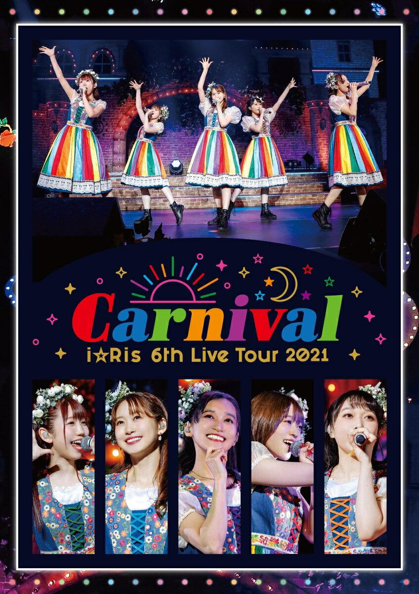 i☆Ris 6th Live Tour 2021 〜Carnival〜 通常盤