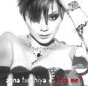 【送料無料】strip me?(CD+DVD) [ 土屋アンナ ]