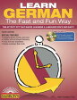 Learn German the Fast and Fun Way [With German-English and MP3] LEARN GERMAN THE FAST-4/E W/CD (Fast & Fun Way) [ Neil H. Donahue Ph. D. ]