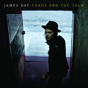 【輸入盤】Chaos And The Calm [ James Bay ]