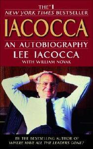 Iacocca: An Autobiography IACOCCA [ Lee Iacocca ]