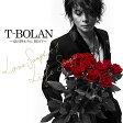 T-BOLAN 〜夏の終わりに BEST〜 LOVE SONGS +1 & LIFE SONGS (2CD+DVD) [ T-BOLAN ]