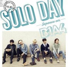 【楽天ブックスならいつでも送料無料】SOLO DAY-Japanese ver.- (初回限定盤B CD+DVD) [ B1...