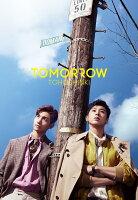 TOMORROW (初回限定盤 CD+DVD+スマプラ)