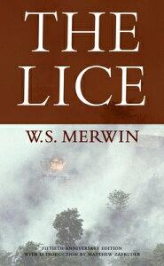 The Lice LICE [ W. S. Merwin ]