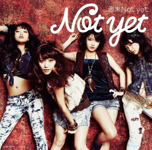 【送料無料】【生写真特典付き】週末Not yet(Type-B CD+DVD)