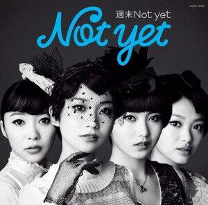 【送料無料】【生写真特典付き】週末Not yet(Type-C CD+豪華歌詞カード型写真集)