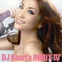 【送料無料】DJ Kaori's INMIX 4