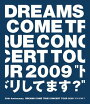 "20th Anniversary DREAMS COME TRUE CONCERT TOUR 2009 ""ドリしてます?""【Blu-rayDisc Video】"
