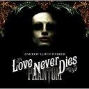 【送料無料】オペラ座の怪人2~ラヴ・ネヴァー・ダイズ<デラックス・エディション 2CD+DVD>
