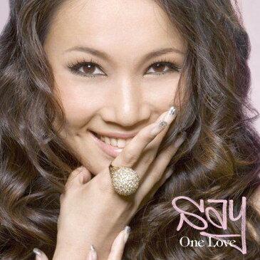 One Love(初回限定CD+DVD) [ SAY ]