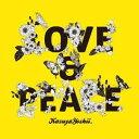 LOVE & PEACE [ 吉井和哉 ]
