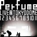 【送料無料】結成10周年、メジャーデビュー5周年記念!Perfume LIVE @東京ドーム「1 2 3 4 5 6 ...
