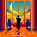 STANDARDS3 [ 中西保志 ]