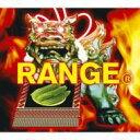 RANGE [ ORANGE RANGE ]
