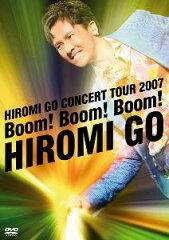 【送料無料】郷ひろみ / Boom Boom Boom ~Hiromi Go Concert Tour 2007~
