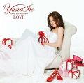 LOVE 〜Singles Best 2005-2010〜(初回生産限定盤B:CD2枚組)