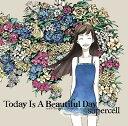 【送料無料】Today Is A Beautiful Day(初回限定CD+DVD)