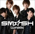 Lunatic(初回限定A CD+DVD)