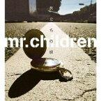 旅立ちの唄 [ Mr.Children ]