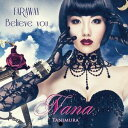 Believe you/FAR AWAY(CD+DVD) [ 谷村奈南 ]