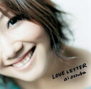 LOVE LETTER(DVD付き) [ 大塚愛 ]