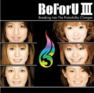 邦楽, ロック・ポップス BeForU 3 Breaking Into The Probability Changes BeForU