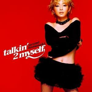 talkin'2 myself [ 浜崎あゆみ ]
