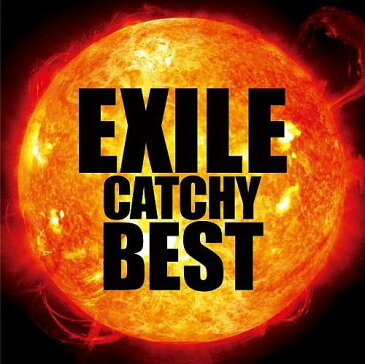 EXILE CATCHY BEST(CD+DVD) [ EXILE ]