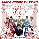 ロクゴ!(DVD付) [ Super Junior-T×モエヤン ]
