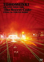 4th LIVE TOUR 2009 -The Secret Code- FINAL in TOKYO DOME/東方神起