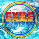 FANTASY(CD+DVD) [ EXILE ]