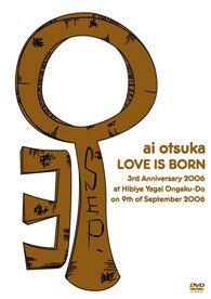 【ミュージック・ジャンル商品】大塚愛 / 【LOVE IS BORN】 3rd Anniversary2006