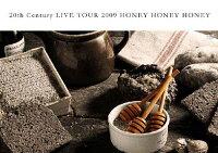 20th Century LIVE TOUR 2009 HONEY HONEY HONEY/We are Coming Century Boys LIVE Tour 2009