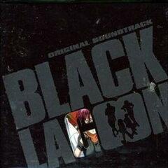 TVアニメーション[ブラックラグーン] オリジナルサウンドトラック
