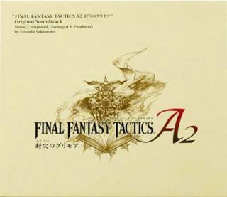 FINAL FANTASY TACTICS A2 封穴のグリモア オリジナル・サウンドトラック画像