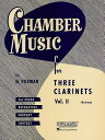 Chamber Music for Three Clarinets, Vol. 2 (Medium) CHAMBER MUSIC FOR 3 CLARINETS [ Hal Leonard Co...